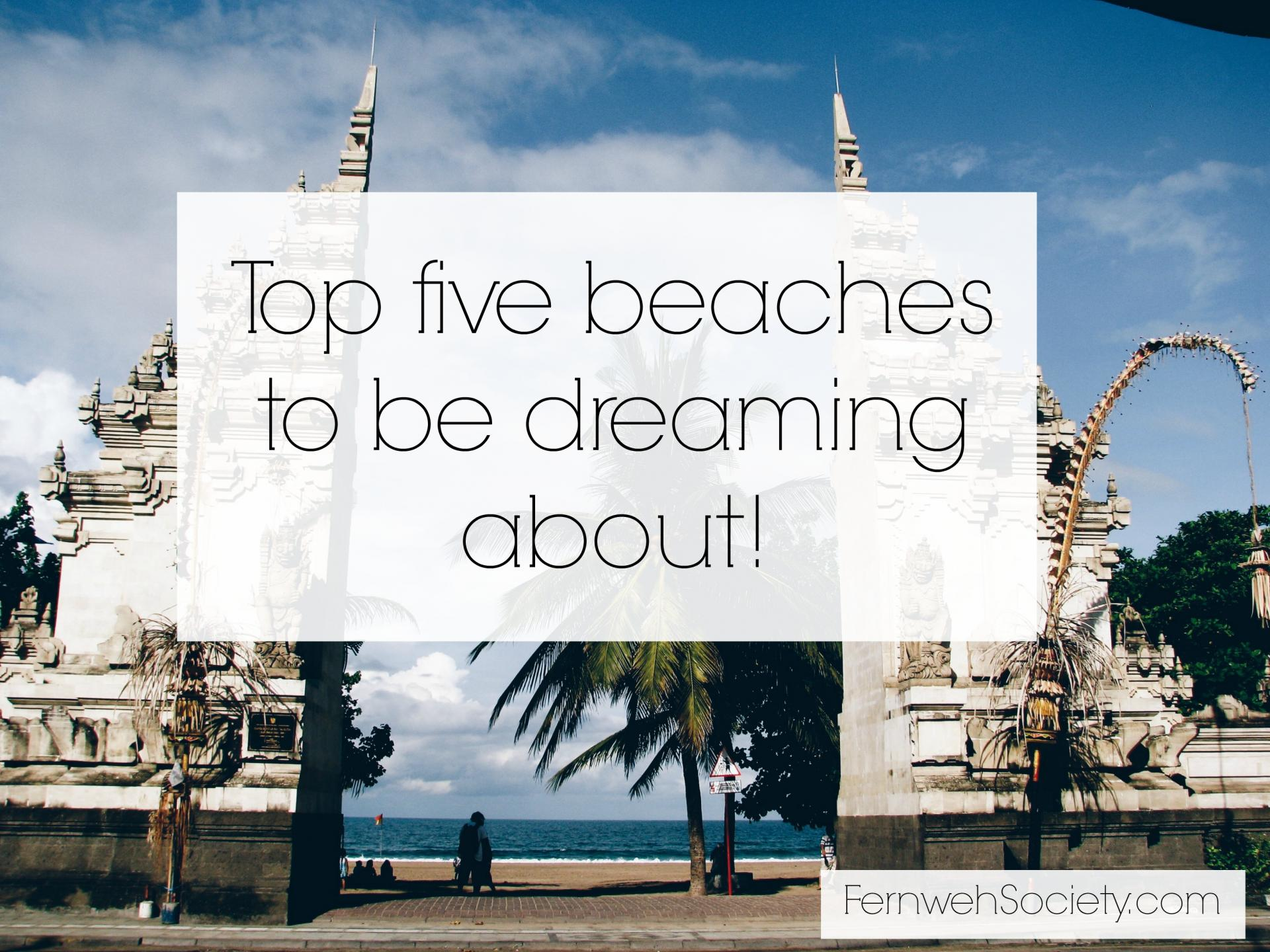 top five beaches